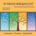 Po prostu wreszcie żyć! - Chrześcijański program 12 kroków, Nadine Synofzik, Helge Seekamp