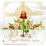 Przyjdź Chlebie żywy  - Pamiątka Pierwszej Komunii Świętej,