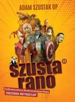 Szusta Rano - Przedkawowy pandowo-filozoficzno-śmieszno-filmowy codziennik motywacyjny, Adam Szustak OP