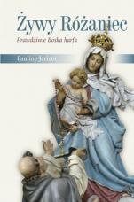 Żywy Różaniec - Prawdziwie Boska harfa, Pauline Jaricot