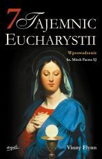 7 tajemnic Eucharystii - , Vinny Flynn
