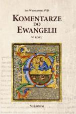 Komentarze do Ewangelii w roku C - , Jan Wróblewski SVD