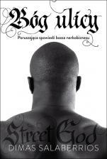 Bóg ulicy / Aetos - Poruszająca spowiedź bossa narkobiznesu, Dimas Salaberrios