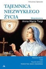Tajemnica niezwykłego życia  - Błogosławiona Anna Maria Taigi, Vincenzo Speziale