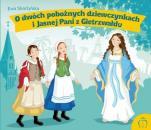 O dwóch pobożnych dziewczynkach i Jasnej Pani z Gietrzwałdu - , Ewa Skarżyńska