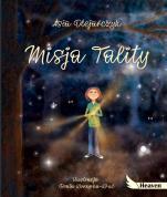 Misja Tality - , Asia Olejarczyk, Beata Konopka-Kruć