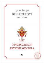 List o przyczynach kryzysu Kościoła - , Benedykt XVI, Papież Senior