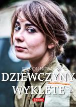 Dziewczyny Wyklęte 1 - , Szymon Nowak