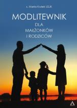 Modlitewnik dla małżonków i rodziców - , s. Maria Kwiek USJK