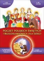 Poczet polskich świętych i błogosławionych dla dzieci - , Józefina Korpyś, Ireneusz Korpyś