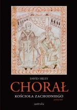 Chorał Kościoła zachodniego  - Podręcznik, David Hiley