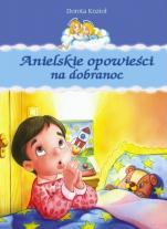 Anielskie opowieści na dobranoc - , Dorota Kozioł