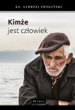 Kimże jest człowiek - , ks. Andrzej Zwoliński