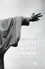 Święty Benedykt z Nursji - Mąż Ducha, Odo Casel OSB