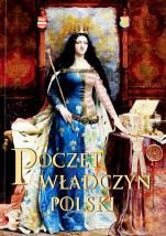 Poczet władczyń Polski - , Praca zbiorowa