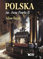 Polska św. Jana Pawła II - , Adam Bujak
