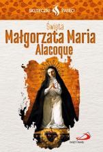 Święta Małgorzata Maria Alacoque - , Małgorzata Strzelec