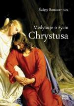 Medytacje o życiu Chrystusa  - , Święty Bonawentura