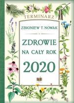 Zdrowie na cały rok 2020 - Terminarz, Zbigniew T. Nowak