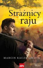 Strażnicy raju - , Marcin Kaczmarczyk
