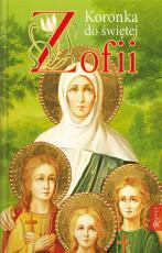Koronka do św. Zofii - , Małgorzata Pabis