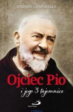 Ojciec Pio i jego 3 tajemnice - , Stefano Campanella