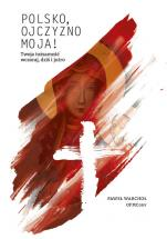 Polsko, Ojczyzno moja!  - Twoja tożsamość wczoraj, dziś i jutro, Paweł Warchoł OFMConv