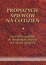 Propozycje śpiewów na co dzień  - , oprac. Mariusz Sobczak