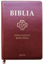 Biblia pierwszego Kościoła (na zamek, burgundowa) - ,