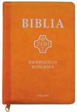 Biblia pierwszego Kościoła (na zamek, żółta) - ,
