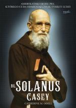 Bł. Solanus Casey - , Catherine M. Odell