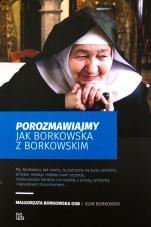 Porozmawiajmy jak Borkowska z Borkowskim - jak Borkowska z Borkowskim, Małgorzata Borkowska OSB, Igor Borkowski