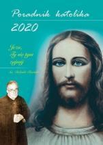 Poradnik katolika 2020 Jezu, Ty się tym zajmij - Jezu, Ty się tym zajmij, oprac. Mariola Chaberka