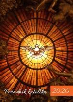 Poradnik katolika 2020 Duch Święty - Duch Święty, oprac. Mariola Chaberka