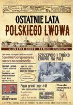 Ostatnie lata polskiego Lwowa - , Sławomir Koper, Tomasz Stańczyk