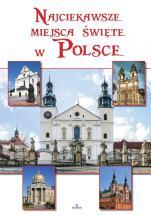 Najciekawsze miejsca święte w Polsce - , Robert Szybiński