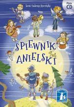 Śpiewnik anielski - , br. Tadeusz Ruciński