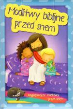 Modlitwy biblijne przed snem  - Najpiękniejsze modlitwy przed snem, Karoline Pahus Pedersen, Gawin Scott