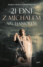 21 dni z Michałem Archaniołem - , Mathieu-Modeste Kpodehoto