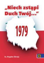 """Niech zstąpi Duch Twój..."" 1979 - 1979, ks. Bogdan Zbroja"