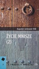 Życie mnisze 2 - , Augustyn Jankowski OSB