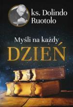 Myśli na każdy dzień ks. Dolindo Ruotolo - , ks. Dolindo Ruotolo