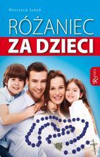 Różaniec za dzieci - , Wojciech Jaroń