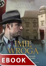 Imię wroga - , Mirosława Kareta