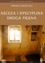 Asceza i dyscyplina Droga piękna  - Droga piękna , Amedeo Cencini FdCC