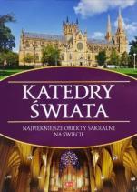 Katedry świata - Najpiękniejsze obiekty sakralne na świecie, Bartłomiej Kaczorowski