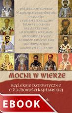 Mocni w wierze - Refleksje patrystyczne o duchowości kapłańskiej, Ks. Waldemar Turek