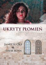 Ukryty płomień - , Janette Oke, Davis Bunn