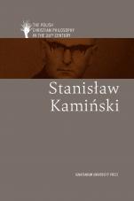 Stanisław Kamiński wersja angielska - , Edited by Kazimierz M. Wolsza