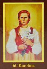 Ikona Twojego Patrona - bł. Karolina Kózkówna - ,